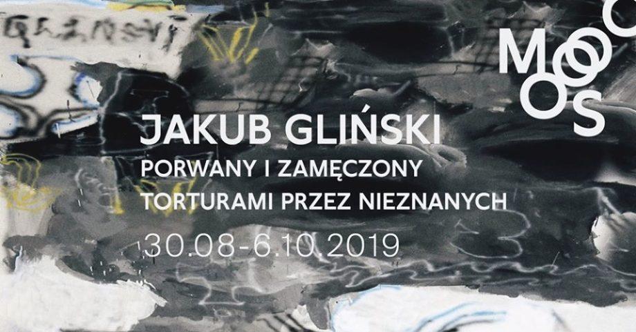 Taken and martyred by strangers, Jakub Gliński, Town Culture Centre in Gorzów Wielkopolski, 30.08.-11.09.2019